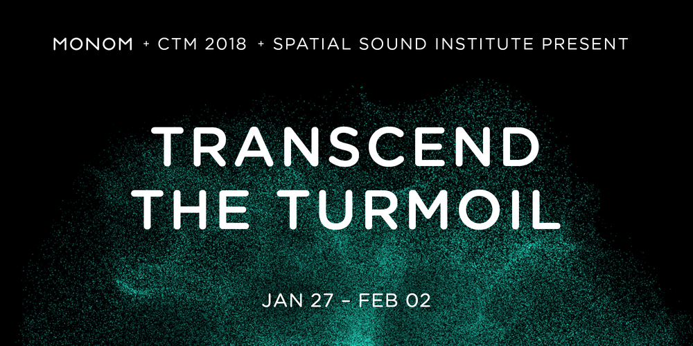 Tickets GAIKA + TCF + IOANN, Transcend the Turmoil in 4DSOUND at Funkhaus Berlin in Berlin