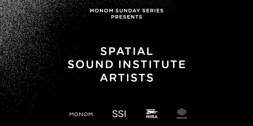 Tickets The Sound Is The Scenery by Rona Geffen, Co-presented by MONOM & MIRA in Berlin